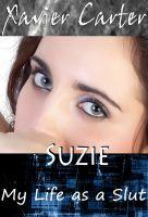 Suzie - My Life as a Slut