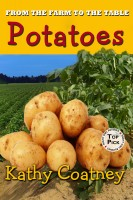Kathy Coatney - From the Farm to the Table Potatoes