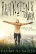 Remington's Tower (Maple Ridge #1) by Katharine Sadler