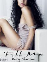 Kelsey Charisma - Fill Me