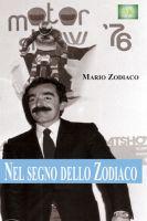 Mario Zodiaco - Nelsegno dello Zodiaco