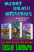 Merry Wrath Mysteries Boxed Set Vol. III (Books 7-9) by Leslie Langtry