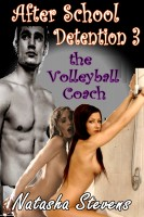 Natasha Stevens - After School Detention 3: The Volleyball Coach
