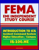 Progressive Management - 21st Century FEMA Study Course: Introduction to the Incident Command System (ICS 100) for Higher Education and the Campus (IS-100.HE)