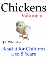 J. R. Whittaker - Chickens (Read it book for Children 4 to 8 years)
