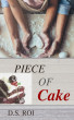 Piece of Cake by DS Roi
