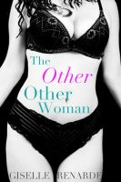 Giselle Renarde - The OTHER Other Woman