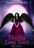 Elizabeth Marx - Deadly Fairy Tales, Boxed Set