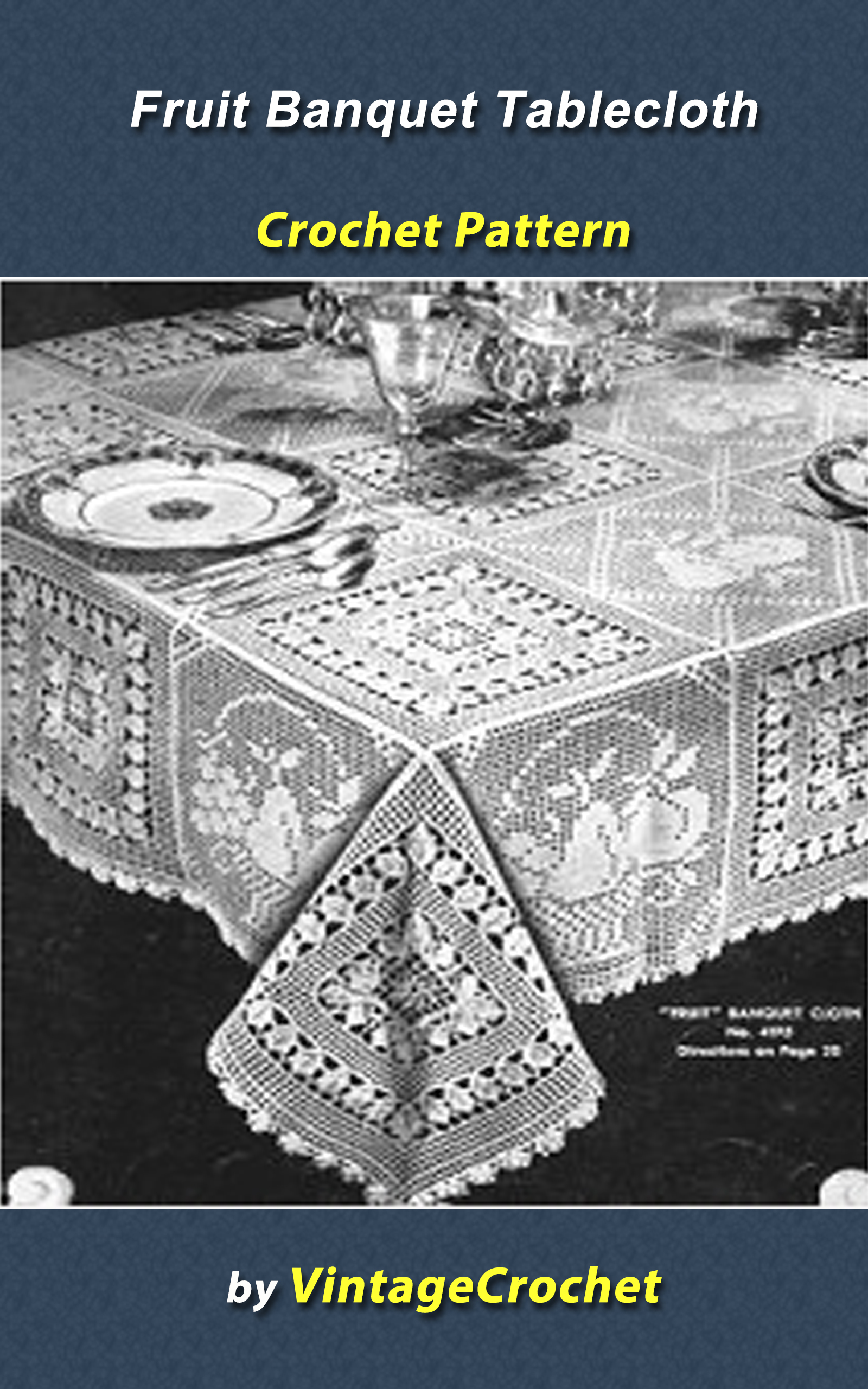 Smashwords – Fruit Banquet Tablecloth Crochet pattern – a book by ...