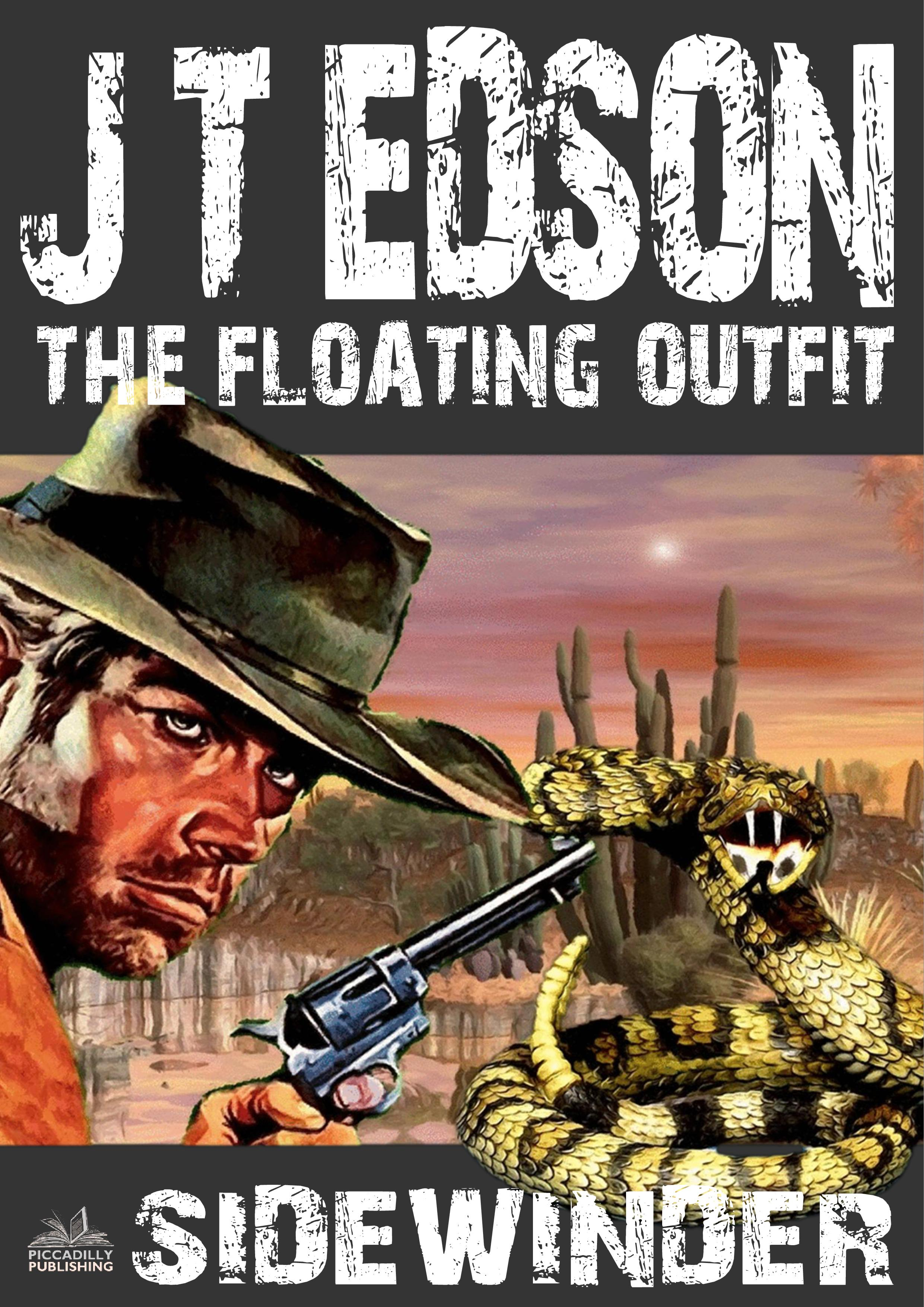 The Floating Outfit 13: Sidewinder By Jt Edson