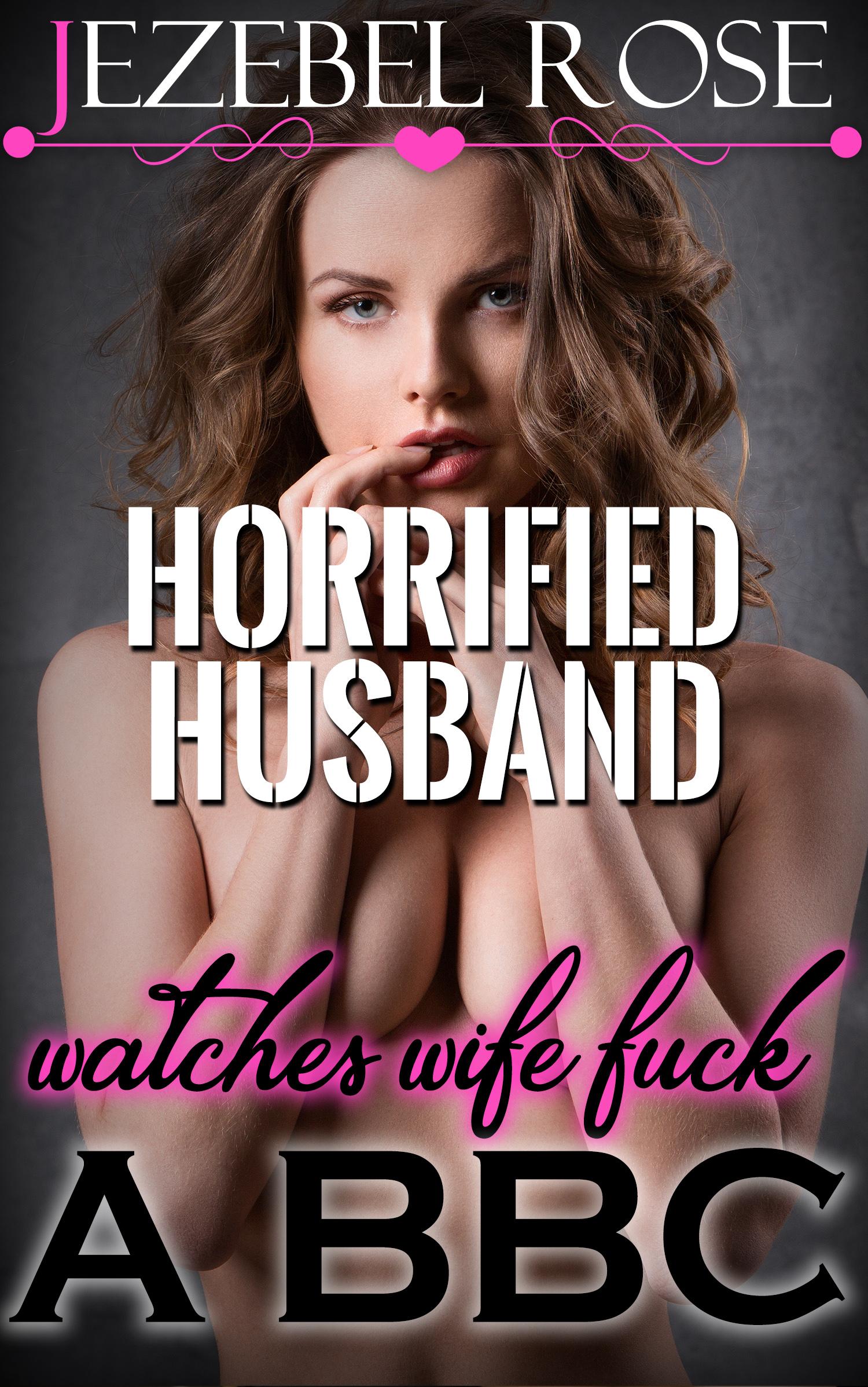 Smashwords – Horrified Husband Watches Wife Fuck a BBC – a ...