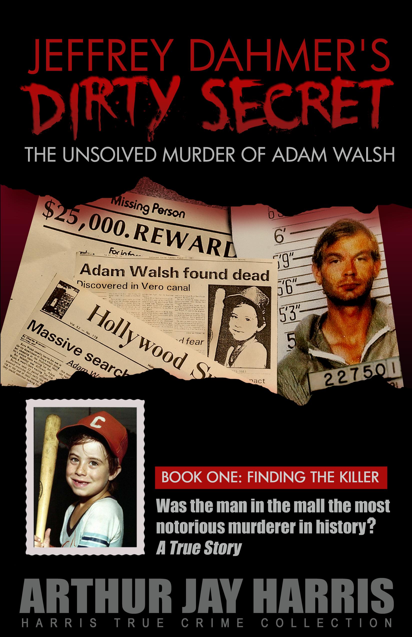 Movie Adam Walsh of Adam Walsh Book One