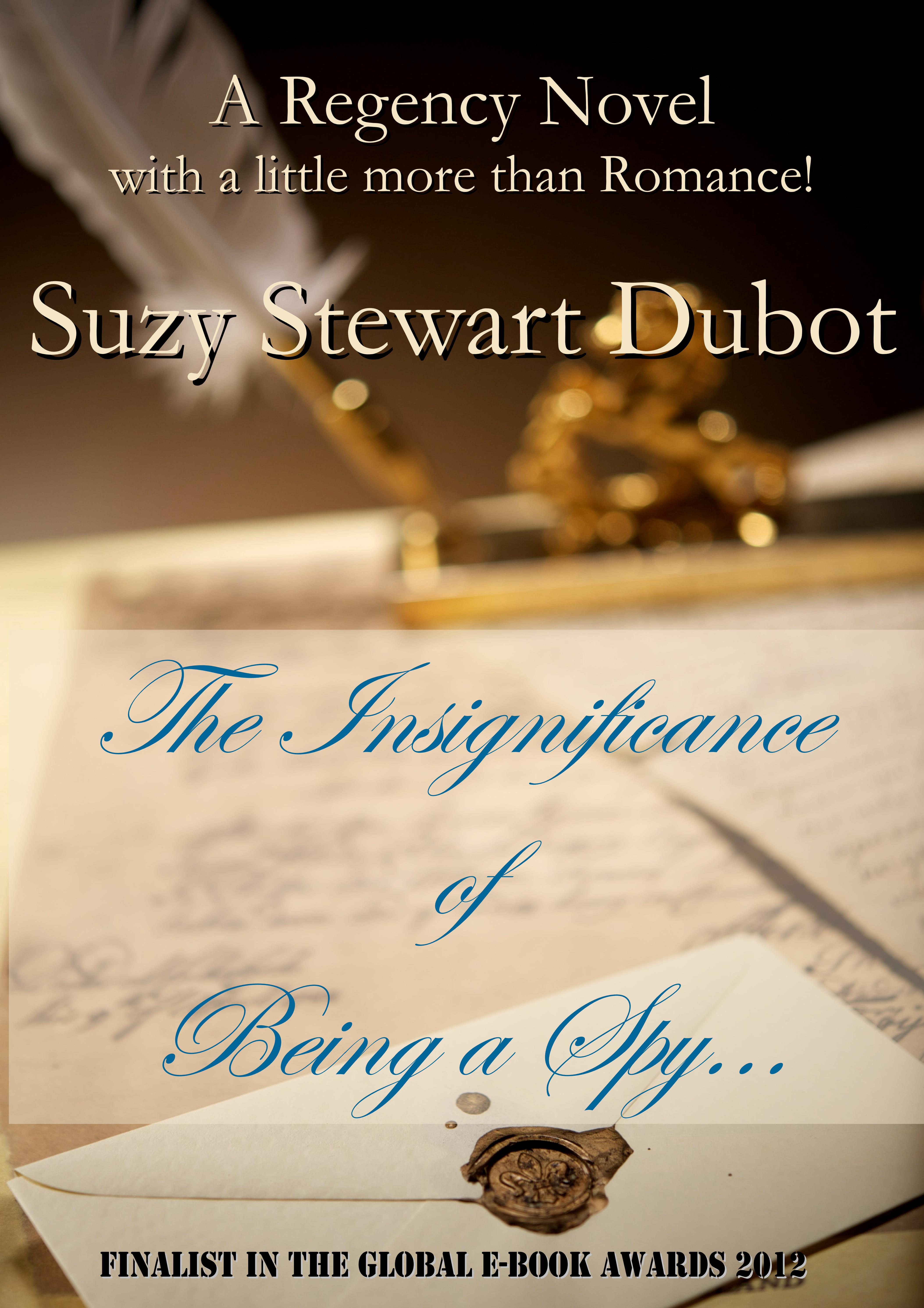The Insignificance of Being a Spy...