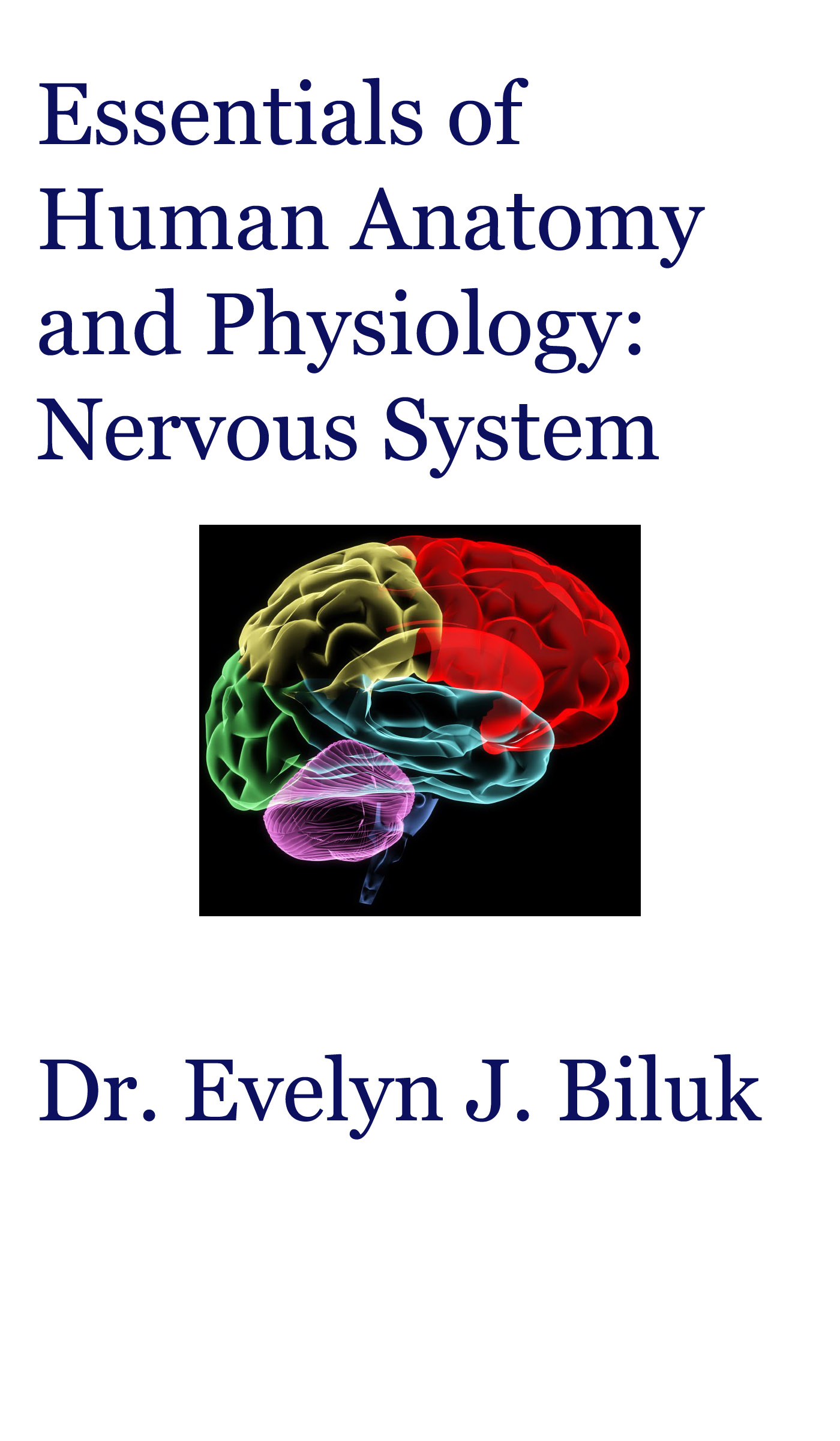 Smashwords Essentials Of Human Anatomy And Physiology Nervous