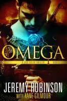 Jeremy Robinson - Omega (A Jack Sigler Thriller)