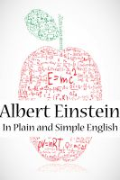 Cover for 'Albert Einstein In Plain and Simple English'