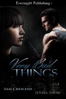 Sam Crescent & Jenika Snow - Very Bad Things
