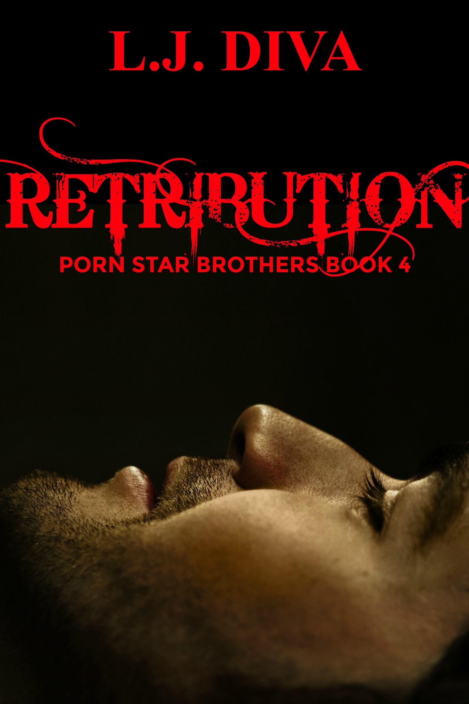 Retribution (Porn Star Brothers Book 4)