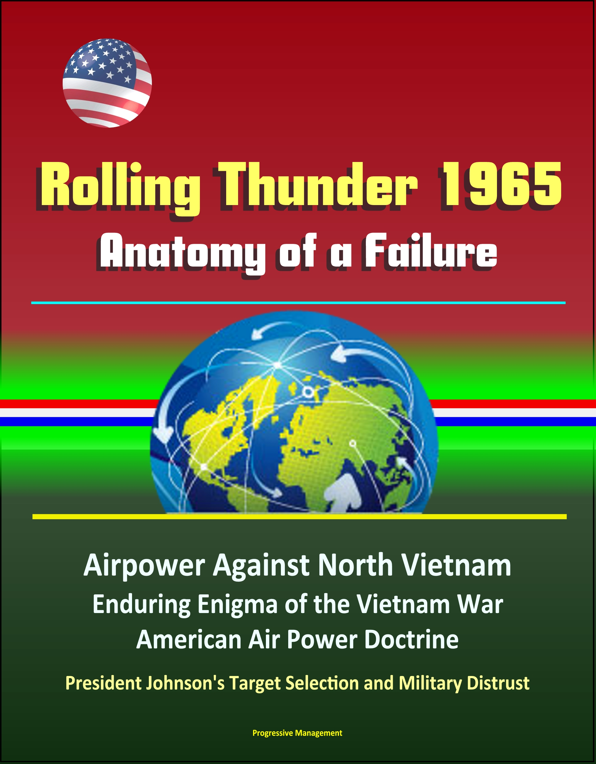 Smashwords – Rolling Thunder 1965: Anatomy of a Failure - Airpower ...