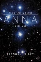 Anna (The Starseed Series) by Meghan Riley