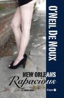 O'Neil De Noux - New Orleans Rapacious (Lucien Caye Private Eye Series)