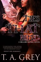 T. A. Grey - Ties That Bind - Book #3 (The Bellum Sisters series)