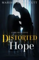Marissa Honeycutt - Distorted Hope