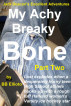 My Achy Breaky Bone - Part Two by BB Ellioto