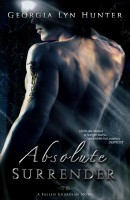 Georgia Lyn Hunter - Absolute Surrender (A Fallen Guardian Novel 1)