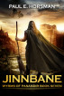 Jinnbane by Paul E. Horsman