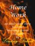 Home Work by Lindsay Debout