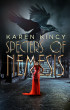 Specters of Nemesis by Karen Kincy