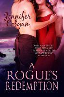 Jennifer Colgan - A Rogue's Redemption