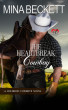 The Heartbreak Cowboy: Book 1 in the Coldiron Cowboys Series by Mina Beckett