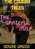 The Grateful Milf (The Cougar Tales) by Oduse David