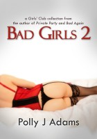 Polly J Adams - Bad Girls 2: more stories from the Girls' Club