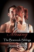 Jessica Wilde - Missing (The Brannock Siblings, #3)