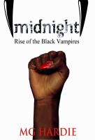 MG Hardie - Midnight: Rise of the Black Vampires