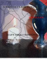 Raffaele Crispino - L'oro di Cleopatra
