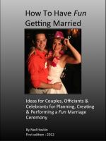 Cover for 'How to Have Fun Getting Married: A Guide for Officiants, Celebrants & Couples'