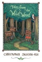 Tales from the Wild Wood