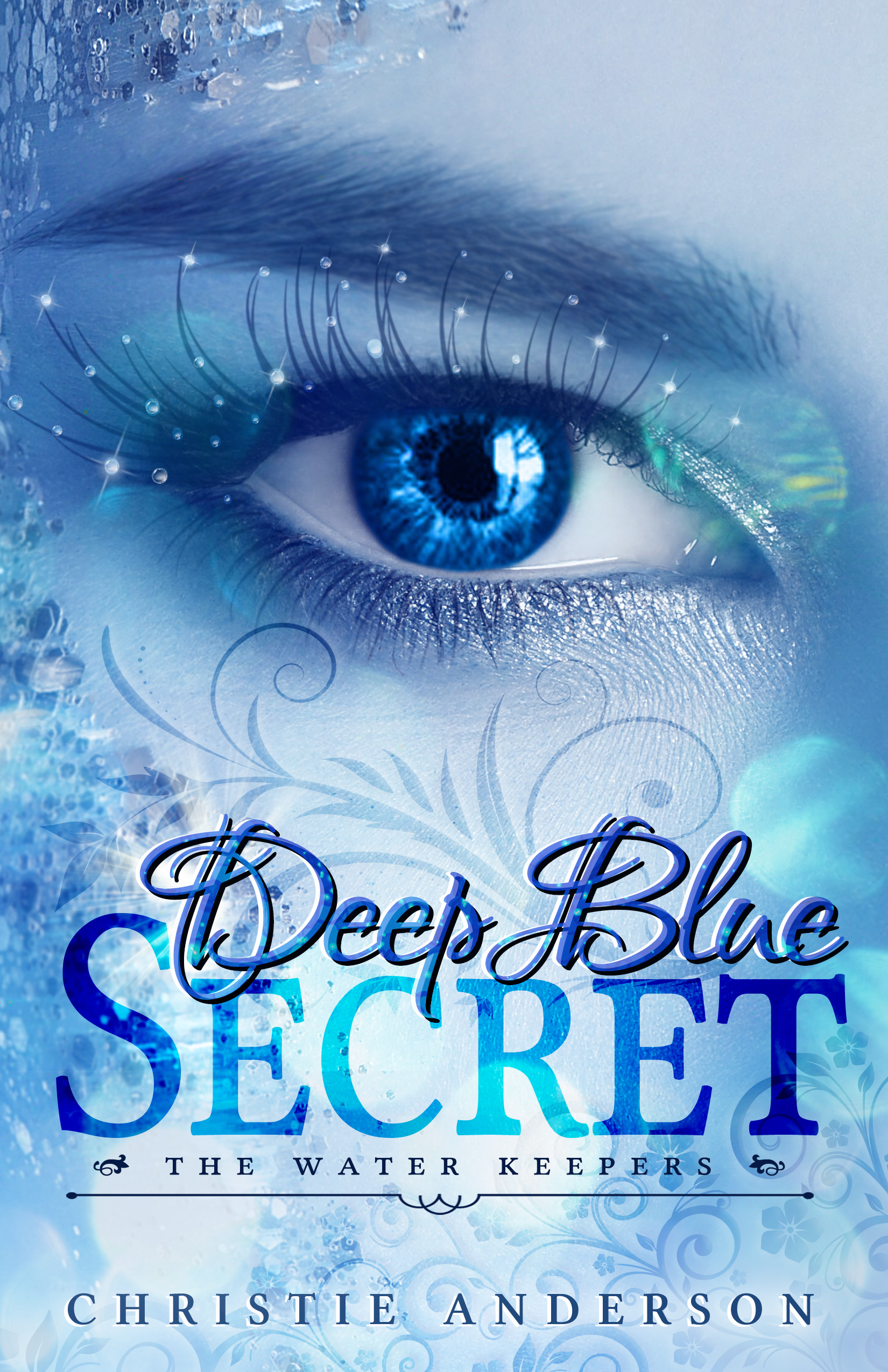 Deep Blue Secret (The Water Keepers Book 1) (sst-xxvi)