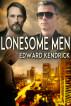 Lonesome Men by Edward Kendrick