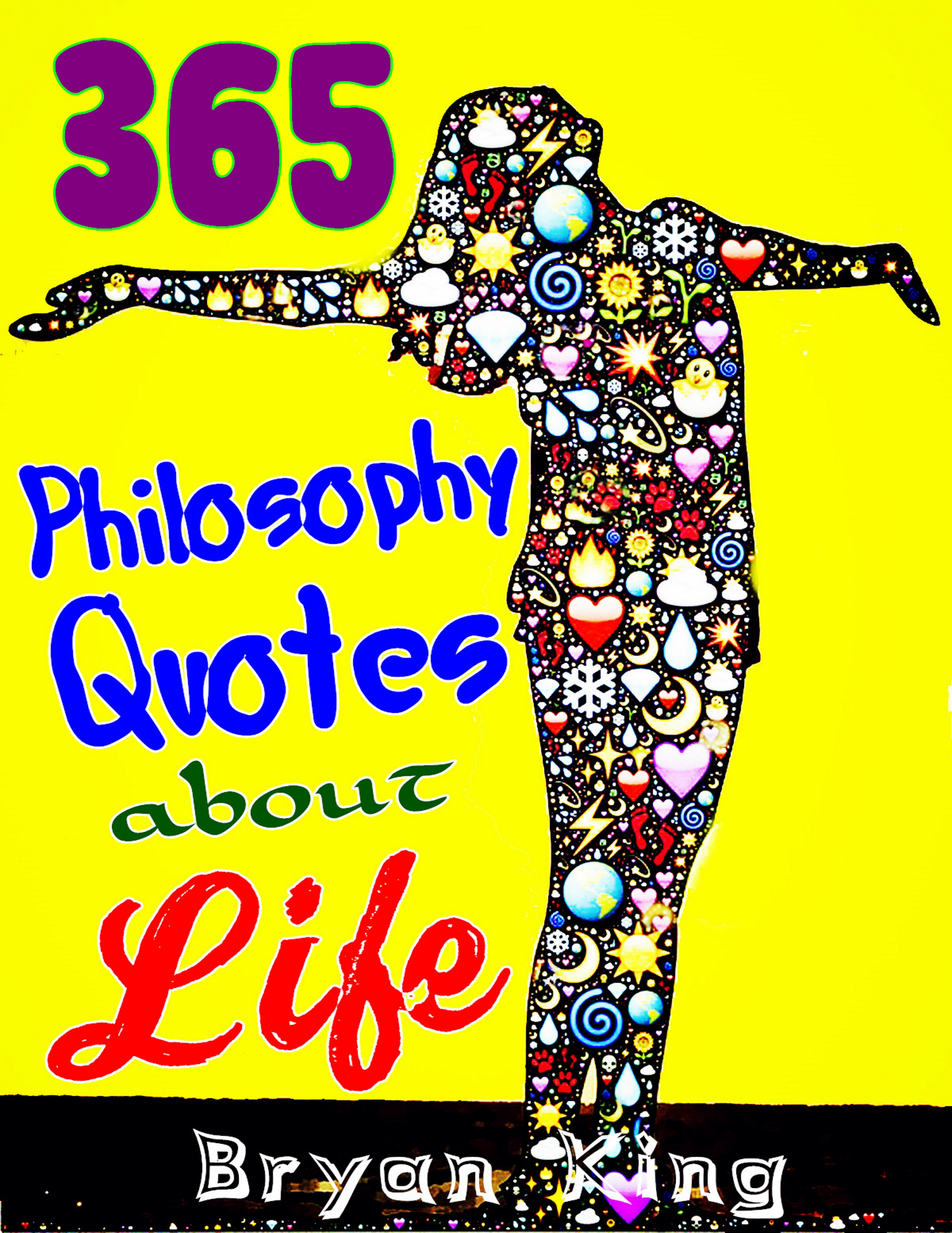 Wise Quotes On Life Smashwords  365 Philosophy Quotes About Life Wise Quotes And