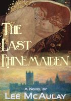 cover image for The Last Rhinemaiden by Lee McAulay