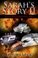 Floyd Larck - Sarah's Story II