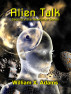 Alien Talk by William X. Adams