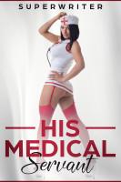 His Medical Servant