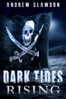 Andrew Clawson - Dark Tides Rising