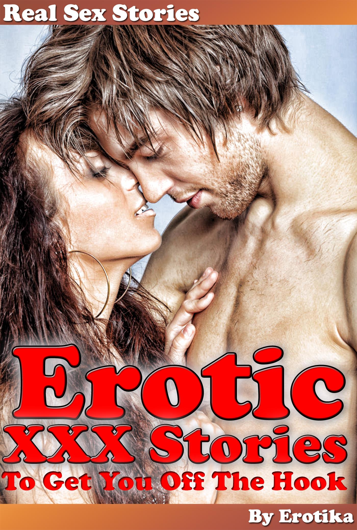 Real Sex Stories Erotic